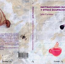 ILUSTRACIÓN CORTÁZAR. Un proyecto de Ilustración de Renata Ortega Cirera         - 18.05.2010