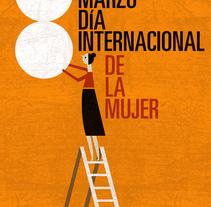 Cartel Dia de la Dona. Un proyecto de Diseño e Ilustración de Juanjo G. Oller - 20-05-2010