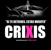 CRIXIS. A Film, Video, and TV project by Javier Anca Lopez         - 02.08.2010