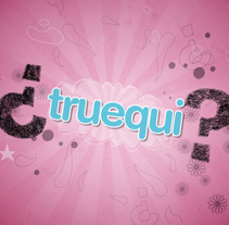 What is Truequi?. A Design, Illustration, and Motion Graphics project by Antonia Salas - Aug 02 2010 05:51 PM