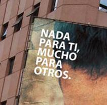 Nada para ti, mucho para otros. Um projeto de Design, Ilustração, Publicidade e Fotografia de Juan Jesús Molina García         - 09.08.2010