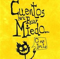 Cuentos para pasar miedo (o no tanto). A Illustration project by Rafa Toro - 24-09-2010
