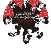 La psicovenganza del bandido Nico Foliato.. A Design, Illustration, and Advertising project by Silvia González Hrdez - 10-03-2012