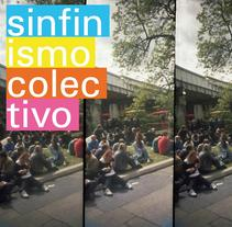 SINFINISMO COLECTIVO. A Design, Installations, Photograph, Music, Audio, and Advertising project by Carmelo Sanchez Salas - Mar 13 2012 12:32 PM