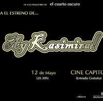 Ay Kasimira!. A Film, Video, and TV project by Vicente          - 08.06.2012
