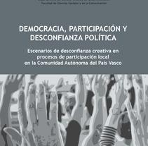 Tesis EHU/UPV -  Cs. Políticas - Noemí Bergantiños Franco. Um projeto de Design de marta jaunarena         - 03.07.2012