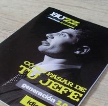 [BUZZ]. Um projeto de Direção de arte, Design editorial e Design gráfico de studio sananikone         - 10.07.2012