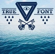 True Font. A Design&Illustration project by Rubén Martínez González - Jul 11 2012 01:11 PM