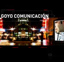 GoyoComunicacion. Un proyecto de UI / UX, Fotografía, Diseño y Publicidad de Goyo Arellano Alcocer - Domingo, 26 de mayo de 2013 23:36:59 +0200
