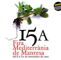 15a Fira Mediterrània de Manresa. Um projeto de Design, Instalações e Fotografia de lluís bertrans bufí         - 26.04.2013
