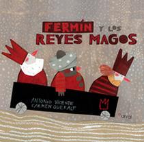 Fermín y los reyes magos. A  project by Carmen Queralt - 16-05-2013