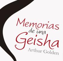 Memorias de una Geisha. Un proyecto de Diseño de Raquel López Adeva         - 28.06.2013
