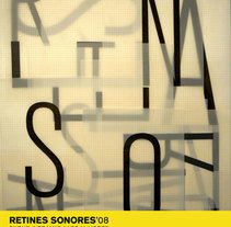 RETINES SONORES '08. A Design, and Motion Graphics project by Eduardo Crespo - Dec 13 2013 12:00 AM
