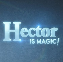 Intro 'Hector is Magic!'. Um projeto de Motion Graphics de Alberto Álvarez         - 13.01.2014