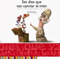 Set dies que van canviar el mon. A Illustration project by Montse Casas Surós - Oct 10 2011 12:00 AM