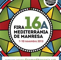 16a Fira Mediterrània de Manresa. Um projeto de Direção de arte, Br, ing e Identidade e Design gráfico de lluís bertrans bufí         - 04.06.2013