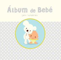 Álbum del Bebé para IMAGINARIUM. A Illustration, and Graphic Design project by ilustradora freelance         - 27.02.2014