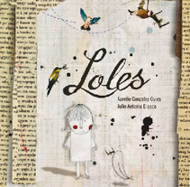 LOLES. Um projeto de Ilustração de Julio Antonio Blasco López         - 31.12.2010