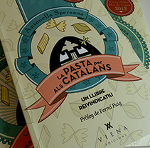 La Pasta per als Catalans. Un proyecto de Ilustración de Núria  Aparicio Marcos - 02-04-2014