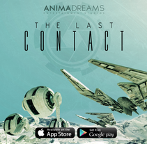 The Last Contact. A Software Development, and Game Design project by Gonzalo Quero Diez - 14-08-2013