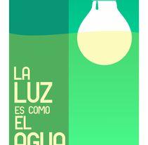 la Luz es como el Agua. A Illustration project by Amauri Maltos - 10-06-2014