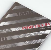 ━ Porvera 54 . Un proyecto de Dirección de arte, Diseño editorial y Diseño gráfico de Núria  López - 28-06-2015