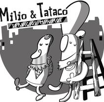 Milio&Tataco ( tiras cómicas periódicos ). Un proyecto de Diseño de personajes de jose ramón puerto urios         - 06.09.2014