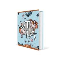 Portada Utopia . Um projeto de Design editorial, Design gráfico e Escrita de Esther HIJANO MUÑOZ - 09-09-2014