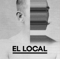EL LOCAL. A Events, and Graphic Design project by Maykel Lima         - 11.09.2014