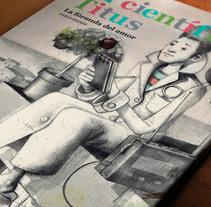 El científico Titus. Un proyecto de Ilustración y Bellas Artes de Pablo Mieres         - 13.04.2012