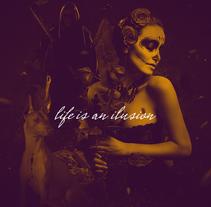 Life is an ilusion. Um projeto de Design, Publicidade, Direção de arte e Colagem de Mr. Kuns ™         - 04.11.2014