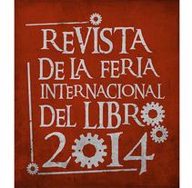 Revista Feria del Libro 2014. Un proyecto de Cine, vídeo, televisión, 3D, Animación y Diseño gráfico de Daniel  - 13-02-2014