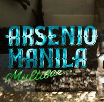 Arsenio Manila. Un proyecto de Dirección de arte, Br, ing e Identidad y Tipografía de Salvartes Design         - 08.01.2015