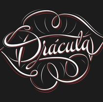 Drácula. Um projeto de Design gráfico, Tipografia e Caligrafia de Fernando Orellana         - 18.02.2015