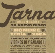Cartel Presentación Tarna. Un proyecto de Diseño gráfico de deincognitosum         - 24.05.2015