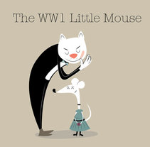 The WW1 Little Mouse (proposal). A Illustration, and Character Design project by Silvia Bezos García         - 07.10.2013