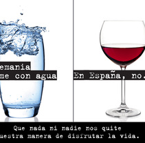 En Alemania se come con agua. En España, no.. A Design, Advertising, Art Direction, Cop, and writing project by Gema Cruz         - 30.04.2014