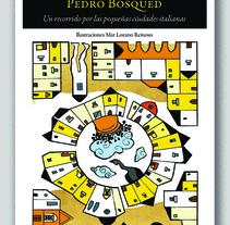 Pieles de Italia (Editorial Confluencias) Ilustraciones Mar Lozano Reinoso. A Illustration, Editorial Design, Fine Art, and Collage project by Mar Lozano Reinoso         - 30.09.2015