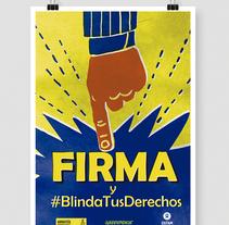 #blindatusderechos. Un proyecto de Diseño e Ilustración de FRANCISCO POYATOS JIMENEZ         - 05.11.2015