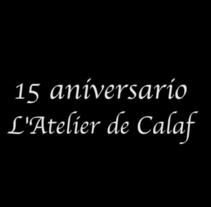 15 aniversario | L'Atelier de Calaf. Un proyecto de Eventos y Vídeo de Lídia Garcia Serra         - 12.09.2013