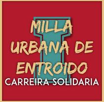 I MILLA URBANA DE ENTROIDO. A Graphic Design project by Junior Alén Costa - 31-01-2016