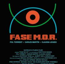 FASE M.O.R.. A Film, Video, and TV project by ALBERT SAN         - 18.02.2016