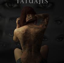 Campaña publicitaria tatuajes. A Design, Advertising, Photograph, and Graphic Design project by Sandra Quero         - 19.02.2016