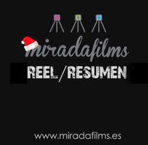 Miradafilms Reel . Un proyecto de Fotografía, Cine, vídeo, televisión, Dirección de arte, Eventos, Moda, Cine, Vídeo, Televisión y VFX de Miguel Ezquieta         - 13.01.2015