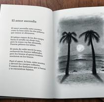 El amor ascendía. Um projeto de Ilustração e Design editorial de Julia López de Juan Abad         - 24.03.2016