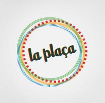 LA PLAÇA. Um projeto de Design gráfico de Clara Comin         - 05.04.2016