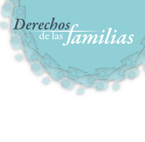 Derechos de las familias. Un proyecto de Diseño editorial de Germán Gómez Arranz         - 31.10.2015