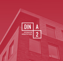 DinA2 Arquitectura. A Br, ing, Identit, and Graphic Design project by Mang Sánchez Lázaro - 09-05-2016