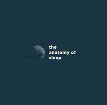 Anatomy of Sleep: Infographic. Um projeto de Direção de arte, Design gráfico e Design de informação de Martin de Frutos Zambrano - 15-05-2016