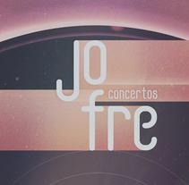 Conciertos Jofre Junio 2016 (Galicia). A Events, and Graphic Design project by Sonia Bardancas - 24-05-2016